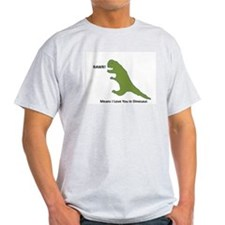 Rawr - Means I Love You in Dinosaur T-Shirt
