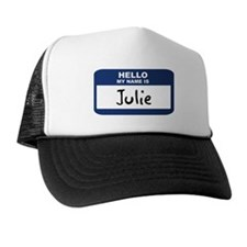 Hello: Julie Trucker Hat