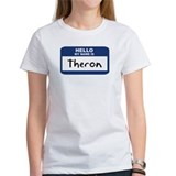 Hello: Theron Tee