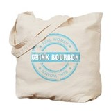 Real Women Drink Bourbon Tote Bag