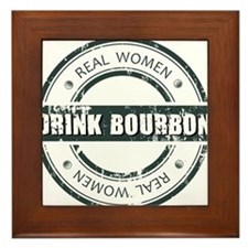 Real Women Drink Bourbon Framed Tile