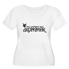 My Boyfriend is a Drummer Plus Size T-Shirt