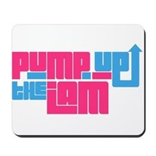 Pump up the jam Mousepad