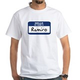 Hello: Ramiro Shirt