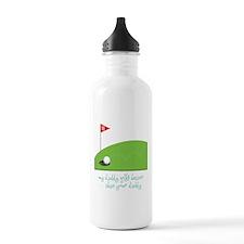 My Daddy's Better Water Bottle