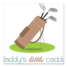 """Daddy's Little Caddy Square Car Magnet 3"""" x 3"""""""