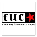 Famously Unknown Clothing Square Car Magnet 3