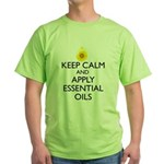 Keep Calm and Apply Essential Oils Green T-Shirt