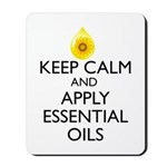 Keep Calm and Apply Essential Oils Mousepad