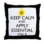 Keep Calm and Apply Essential Oils Throw Pillow