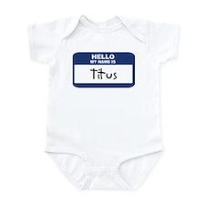 Hello: Titus Onesie