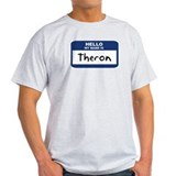 Hello: Theron Ash Grey T-Shirt