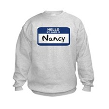 Hello: Nancy Sweatshirt