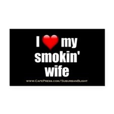 """Love My Smokin' Wife"" Rectangle Car Magnet"