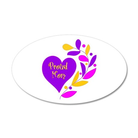 Proud Mom 20x12 Oval Wall Decal