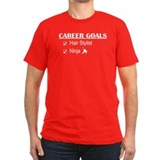 Hair Stylist Career Goals T-Shirt