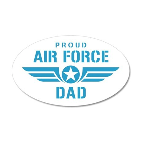Proud Air Force Dad W 20x12 Oval Wall Decal