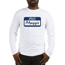 Hello: Maggie Long Sleeve T-Shirt