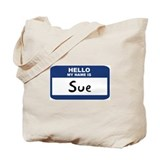 Hello: Sue Tote Bag