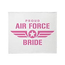 Proud Air Force Bride W [pink] Throw Blanket