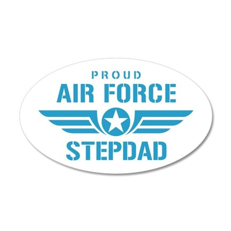 Proud Air Force Stepdad W 35x21 Oval Wall Decal