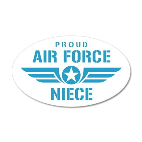 Proud Air Force Niece W 35x21 Oval Wall Decal