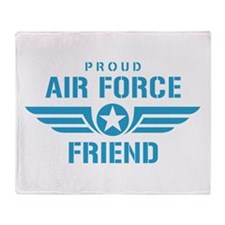 Proud Air Force Friend W Throw Blanket