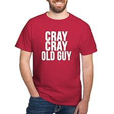 CRAY CRAY T-Shirt