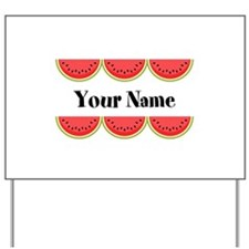 Watermelons Personalized Yard Sign