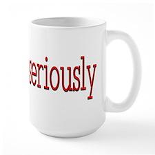 Seriously Red -  Mug