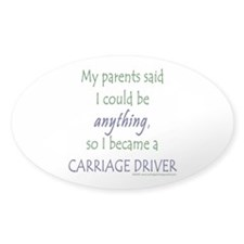 My Parents Said... Oval Decal