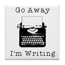 GO AWAY - Writing Tile Coaster