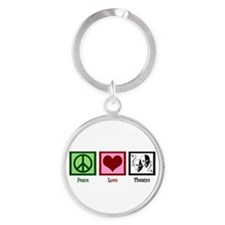 Peace Love Theatre Round Keychain