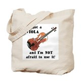I've Got a Viola Tote Bag