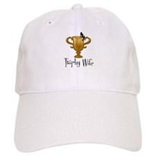 Trophy Wife Baseball Cap