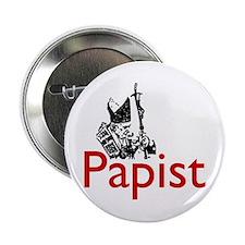 """""""Papist"""" Button"""