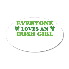 Everyone Loves An Irish Girl St Patricks Day Wall