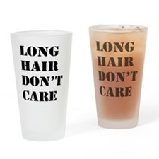 long hair dont care Drinking Glass