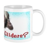 Got Sugar Gliders 5 Coffee Mug