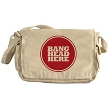 Bang Head Here if Stressed Messenger Bag