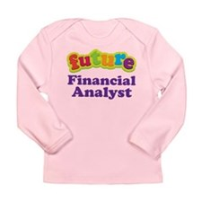 Future Financial Analyst Long Sleeve Infant T-Shir