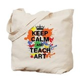 Keep Calm Teach Art Tote Bag