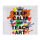 Keep Calm Teach Art Throw Blanket