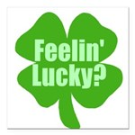 feelinlucky.png Square Car Magnet 3