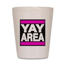 yay area pink Shot Glass