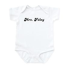 Mrs. Foley Infant Bodysuit