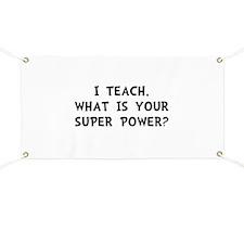 Teach Super Power Banner