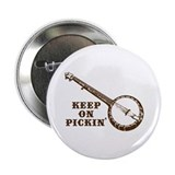 Banjo Keep on Pickin' Button