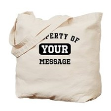 Personalized PROPERTY OF... Tote Bag