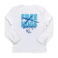 Delux Hugs $2 Long Sleeve Infant T-Shirt